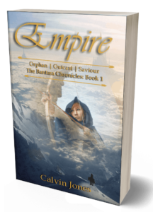 Empire: The Bantara Chronicles Book One by Calvin Jones